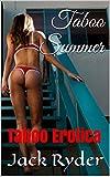 Taboo Summer: Taboo Erotica