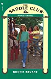 Front cover for the book Stable Farewell (The Saddle Club #49) by Bonnie Bryant