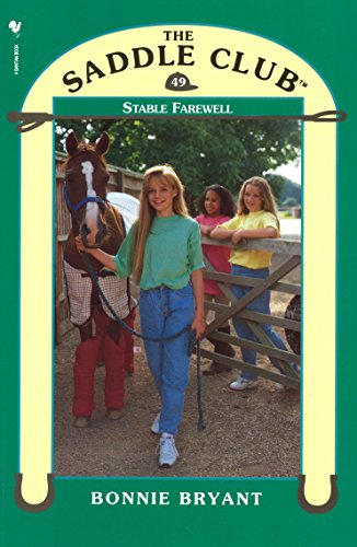 Stable Farewell (The Saddle Club #49)