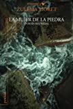 img - for La mujer de la piedra: poesia reunida (Spanish Edition) book / textbook / text book