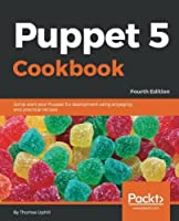 Puppet 5 Cookbook, 4th Edition Front Cover