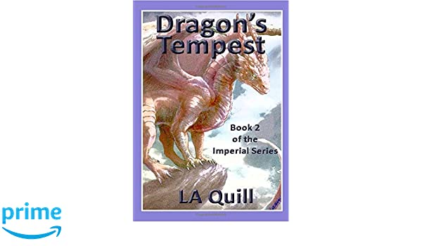 Dragons Tempest (The Imperial Series Book 2)