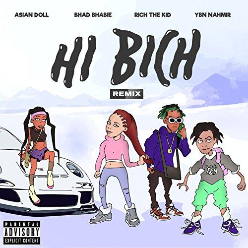 4a2efe8c3 Bhad Bhabie 1 · Stream or buy for  1.29 · Hi Bich (Remix)  feat. YBN Nah.