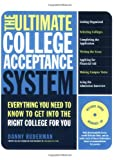 The Ultimate College Acceptance System, Danny Ruderman, 0312355173