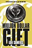Million Dollar Gift, Ian Somers, 1847173071