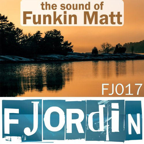 The Sound of Funkin Matt
