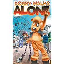 Dogby Walks Alone Volume 1 Manga