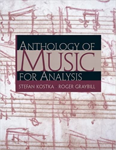 Anthology of music for analysis stefan kostka roger graybill phd anthology of music for analysis by stefan kostka fandeluxe Choice Image
