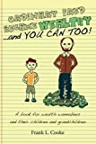 img - for ORDINARY FRED BECAME WEALTHY ...and YOU CAN TOO: A book for wealth wannabees and their children and grandchildren. book / textbook / text book