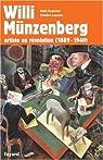 Willi Münzenberg : Artiste en révolution (1889-1940) par Dugrand