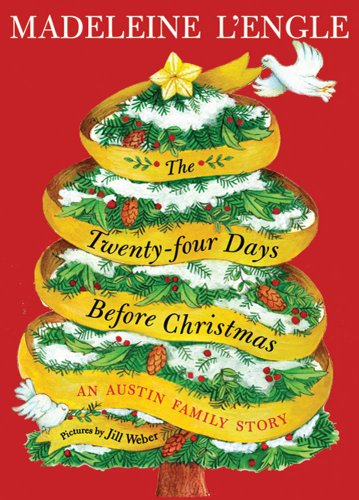 The Twenty-four Days Before Christmas: An Austin Family Story (Austin Family Series Book 3) (8 Christmas Days Before)