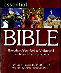 Essential Bible: Everything You Need to Understand the Old and New Testaments