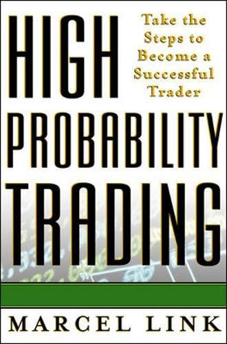 High probability trading : take the steps to become a successful trader by McGraw-Hill Education