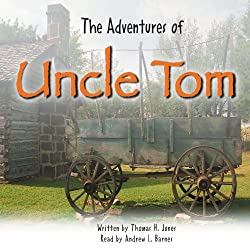 The Adventures of Uncle Tom