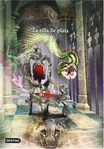 Cronicas De Narnia 6 La Silla De Plata, Las