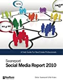 img - for Swanepoel Social Media Report 2010 book / textbook / text book