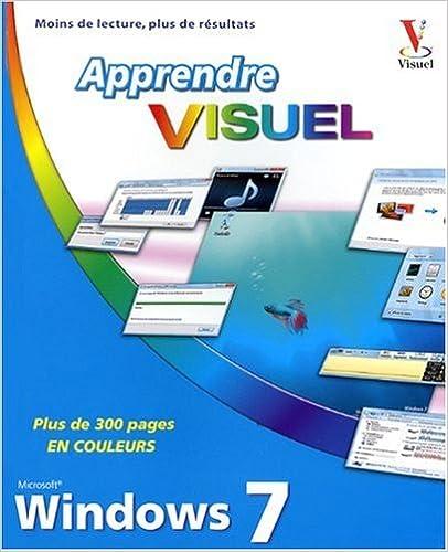En ligne téléchargement gratuit Apprendre Visuel Windows 7 pdf