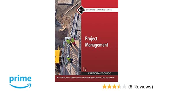 Project management participant guide paperback 2nd edition nccer project management participant guide paperback 2nd edition nccer 9780136044864 amazon books fandeluxe