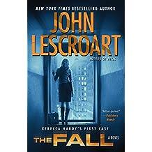 The Fall: A Novel (Dismas Hardy Book 16)