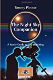 The Night Sky Companion : A Yearly Guide to Sky-Watching, Plotner, Tammy, 0387716084