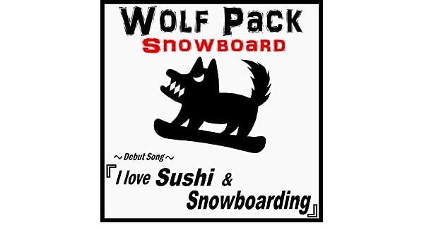 I love Sushi & Snowboarding de Wolf Pack Snowboard en Amazon Music ...