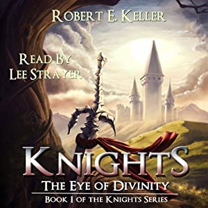 Knights: The Eye of Divinity Audiobook