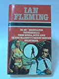 img - for Ian Fleming's James Bond: From Russia, With Love; Moonraker; Thunderball; On Her Majesty's Secret Service; Dr No; Goldfinger. Complete & Unabridged book / textbook / text book