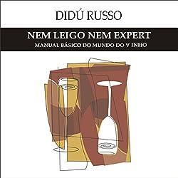 Nem Leigo, Nem Expert