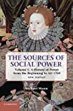 img - for The Sources of Social Power: Volume 1, A History of Power from the Beginning to AD 1760 book / textbook / text book