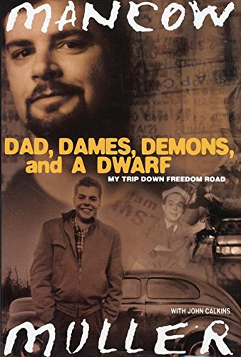 Dad, Dames, Demons, and a Dwarf: My Trip Down Freedom Road (Illinois)