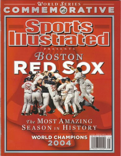 (Sports Illustrated 2004 Boston Red Sox World Series Commemorative Issue)