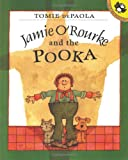 Jamie O'Rourke and the Pooka, Tomie dePaola, 069811924X