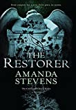 Front cover for the book The Restorer by Amanda Stevens
