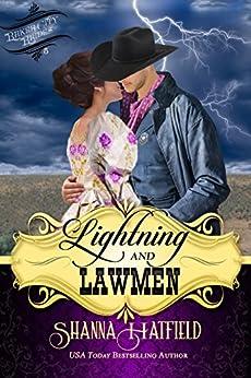 Lightning and Lawmen (Baker City Brides Book 5) by [Hatfield, Shanna]