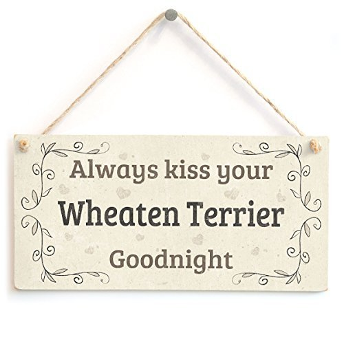 Always Kiss Your Wheaten Terrier Goodnight - Beautiful Home Accessory Gift Sign For Wheaten Terrier Dog Owners