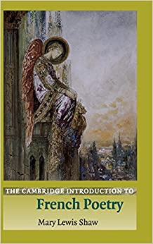 Book The Cambridge Introduction to French Poetry (Cambridge Introductions to Literature)