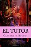 El Tutor, Cathryn de Bourgh, 1494287064