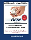OEM Principles of Lean Thinking, George Trachilis, 1475161859