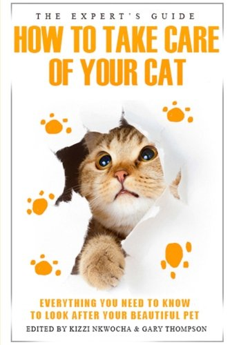 The experts guide: how to care for your cat pdf