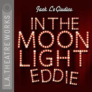 In the Moonlight Eddie Performance