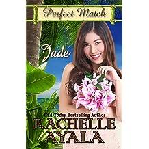 Jade (Perfect Match Book 4) (English Edition)