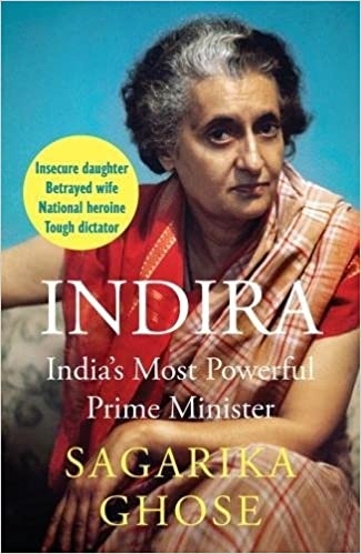 377094c8d Buy Indira  India s Most Powerful Prime Minister Book Online at Low ...