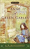 img - for Anne of Green Gables (Signet Classics) book / textbook / text book
