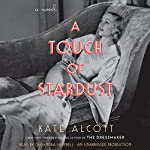 A Touch of Stardust: A Novel | Kate Alcott