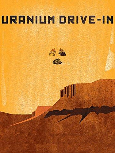 uranium-drive-in
