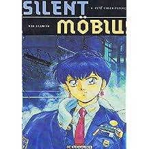 SILENT MOBIUS T1 CIT CYBER-PSYCHIQUE