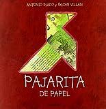 Pajarita de papel / Little paper bird (Spanish Edition)