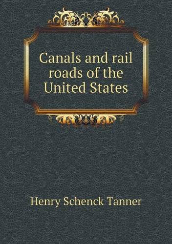 Canals and Rail Roads of the United States