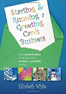 Start and run a greeting cards business 2nd edition amazon starting and running a greeting cards business lots of practical advice to help you build reheart Gallery