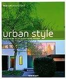 Urban Style, Taschen Publishing Staff, 3836508206